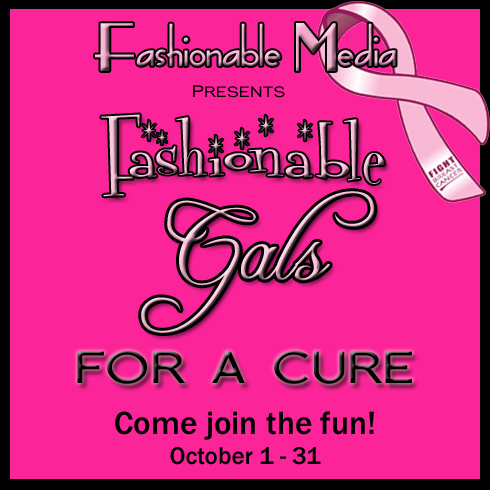 Fashionable Gals For A Cure!