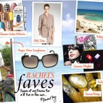 Rachel Roy's Summer Faves!