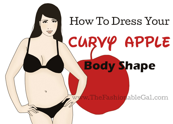how to dress your apple body shape