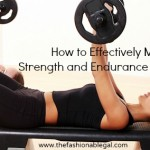 How to Effectively Mix Strength and Endurance Training