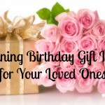Stunning Birthday Gift Ideas for Your Loved Ones