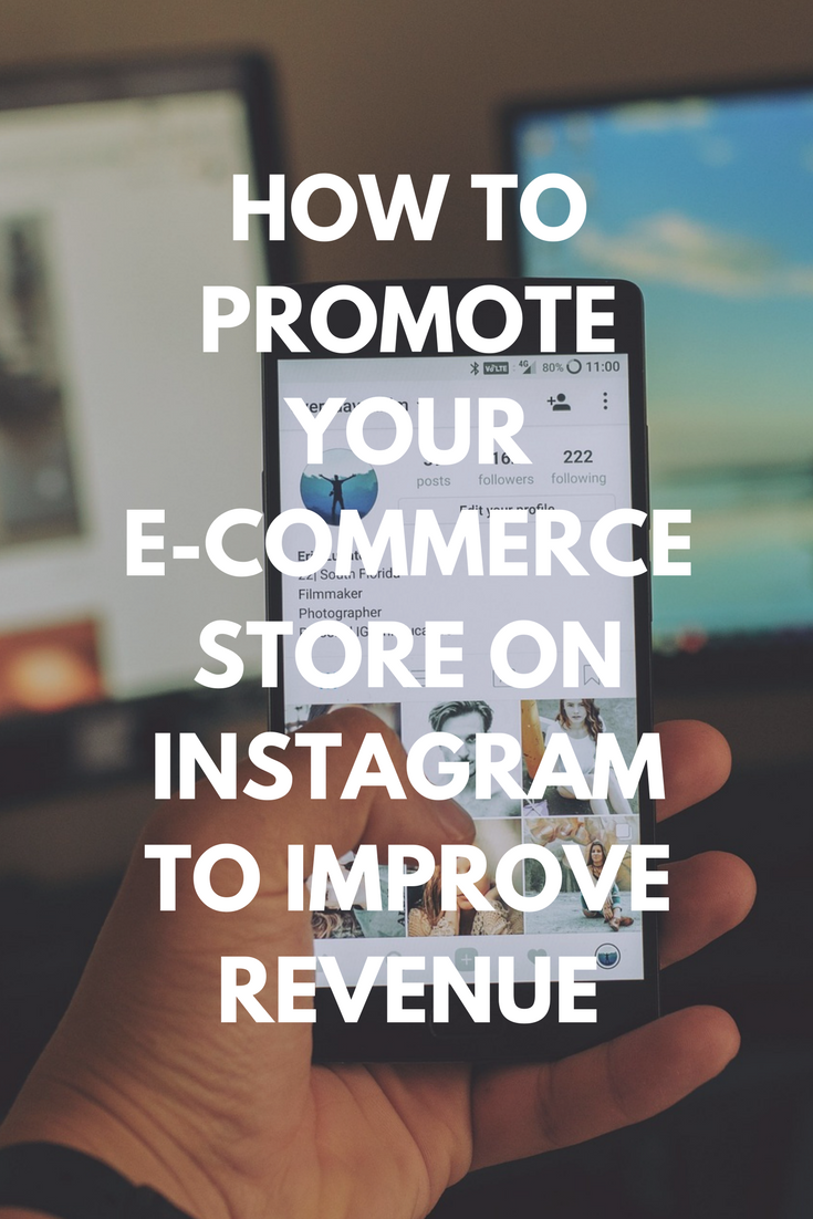 How To Promote Your E-commerce Store on Instagram To Improve Revenue