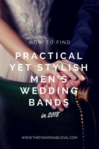 How To Find Practical Yet Stylish Men's Wedding Bands in 2018