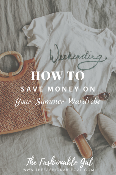 How To Save Money On Your Summer Wardrobe