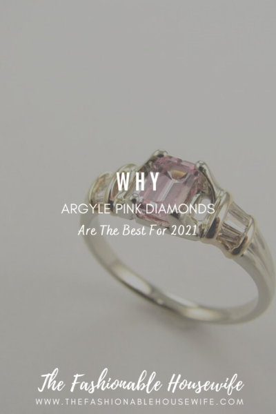 Why Argyle Pink Diamonds Are The Best For 2021